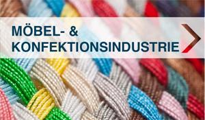 Möbel- & Konfektionsindustrie